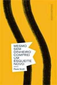 MESMO_SEM_DINHEIRO_COMPREI_UM_ESQUEITE