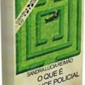 O que é romance policial, de Sandra Lúcia Reimão1