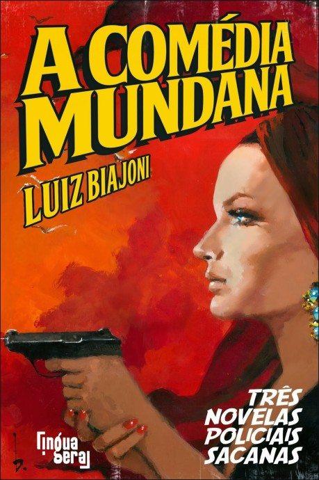 A Comedia Mundana Final