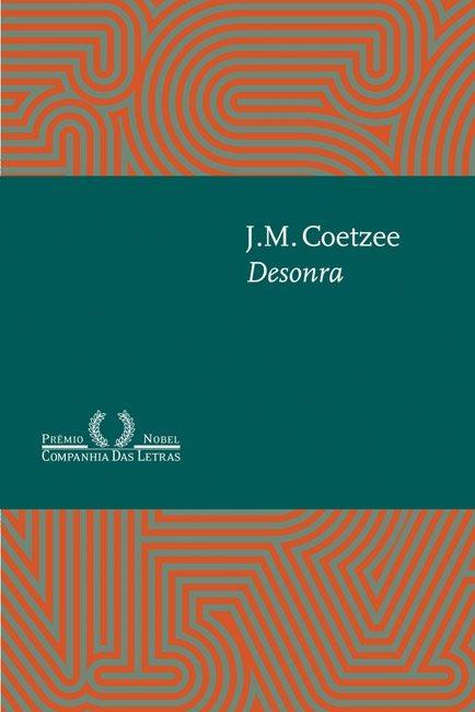 """""""Desonra"""" (Companhia das Letras, 2000)"""