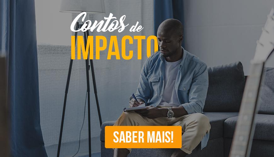 Para ser escritor, faça este workshop Contos de Impacto