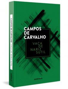 Vaca de nariz sutil, de Campos de Carvalho